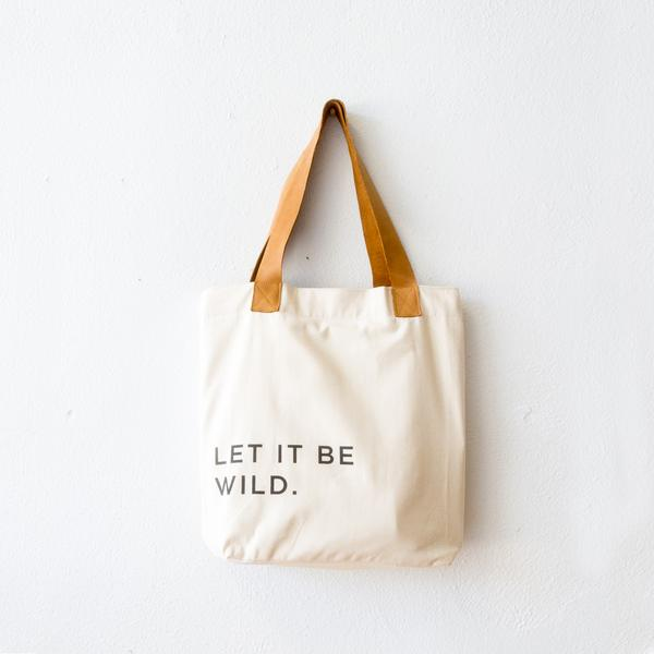 Let It Be Wild Tote by Imani Collective